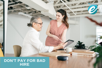 Don't pay for a bad hire